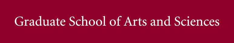 Graduate School of Arts and Sciences - Connect with your Program of Interest